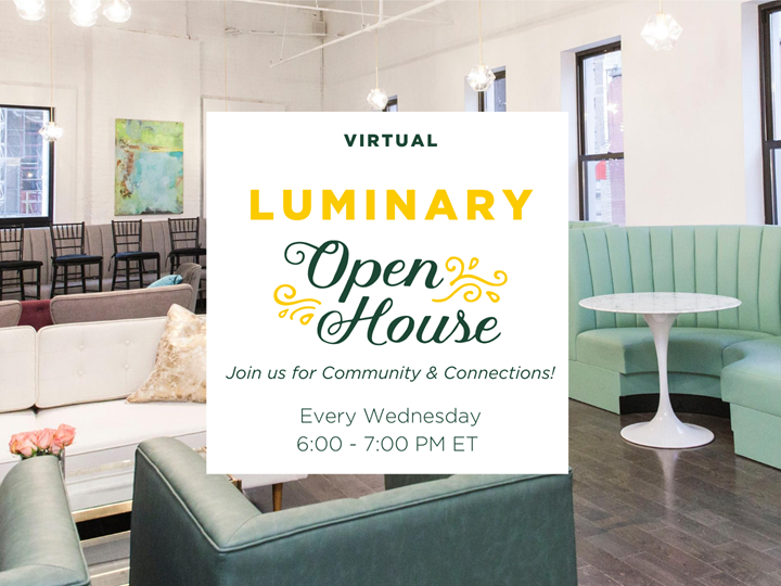 Virtual Luminary Open House
