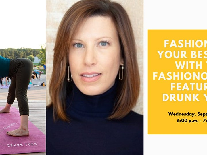 Fashion For Your Best Self with The Fashionologist Featuring Drunk Yoga®