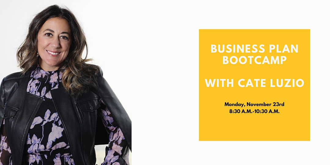 POSTPONED Business Plan Bootcamp with Cate Luzio
